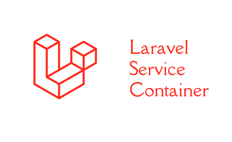 What is service container in Laravel?