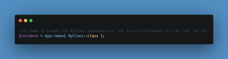 create an instance through the service container with