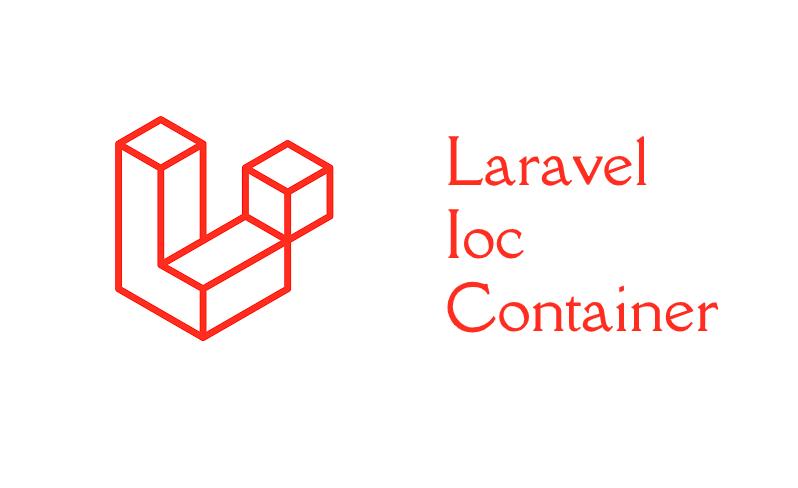 Laravel Ioc Container