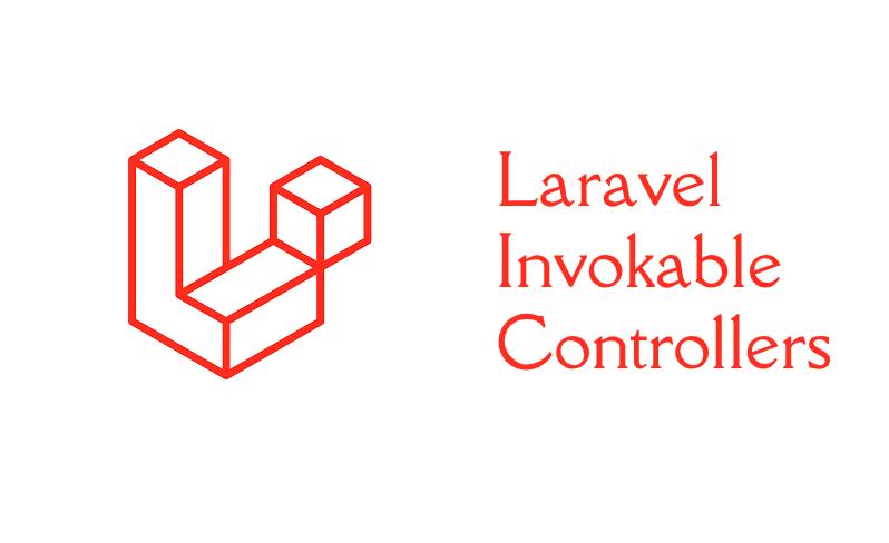 Laravel Invokable Controller