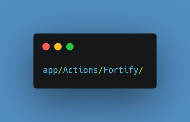 Actions Fortify