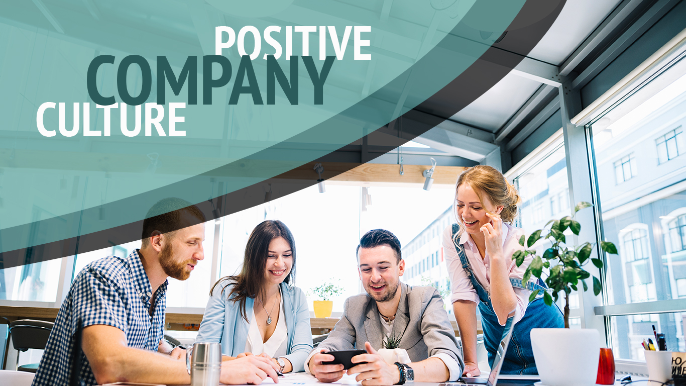 Want to make positive culture in your company?